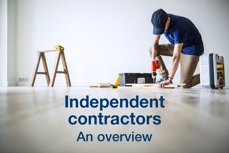 Independent contractors—An overview
