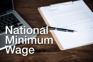 The new National Minimum Wage: Almost officially with us